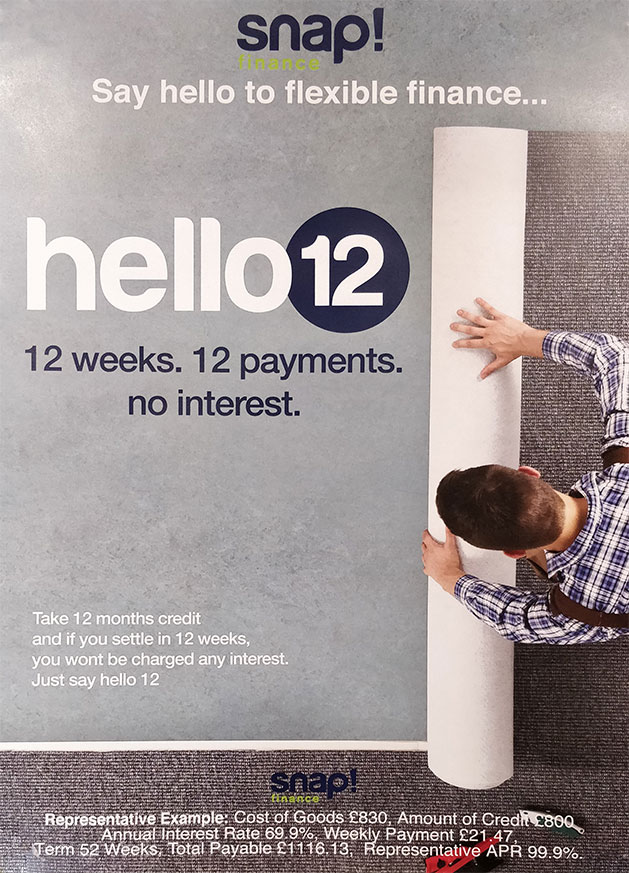 Say hello to flexible finance... Hello 12. 12 weeks. 12 payments. No interest. Take 12 months credit and if you settle in 12 weeks, you won't be charged any interest. Just say hello 12.